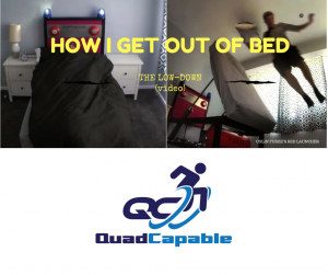 C3 complete quadriplegic getting out of bed